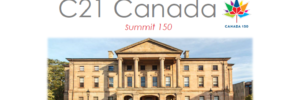 C21 CANADA TO CELEBRATE CANADA150 WITH INNOVATION SUMMIT IN HISTORICAL CHARLOTTETOWN, PEI